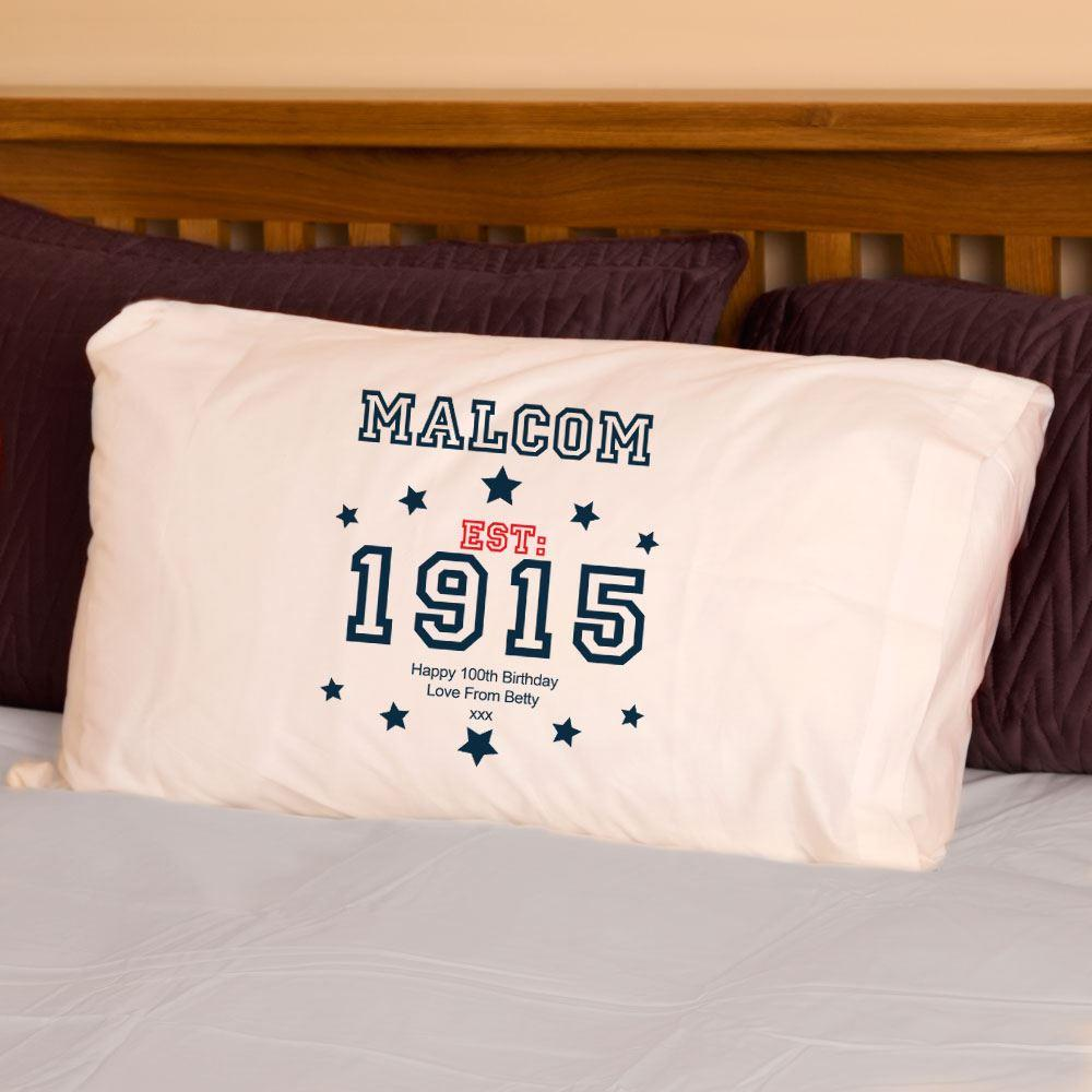 Image of 100th Birthday Established Since (Year) Pillowcase For Him