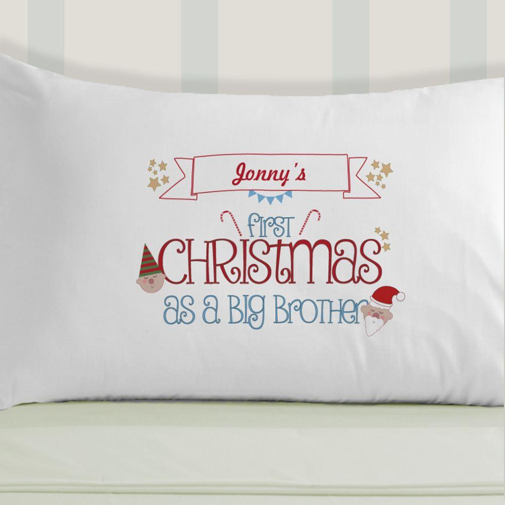 First Christmas As A Big Brother Pillowcase