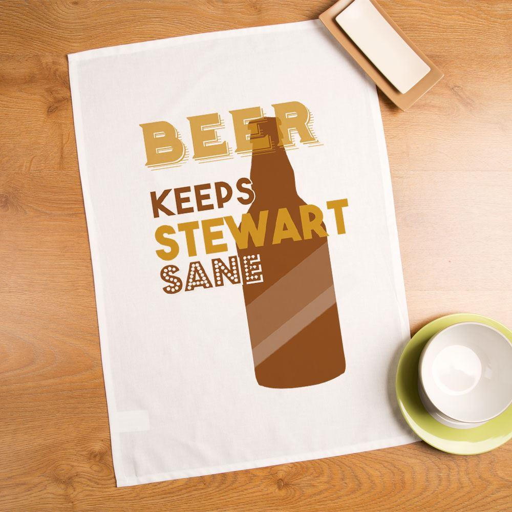 Personalised Beer Keeps You Sane Printed Tea Towel