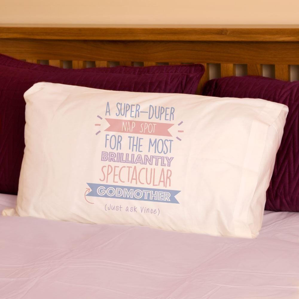 Personalised Best Godmother...Just Ask Pillowcase