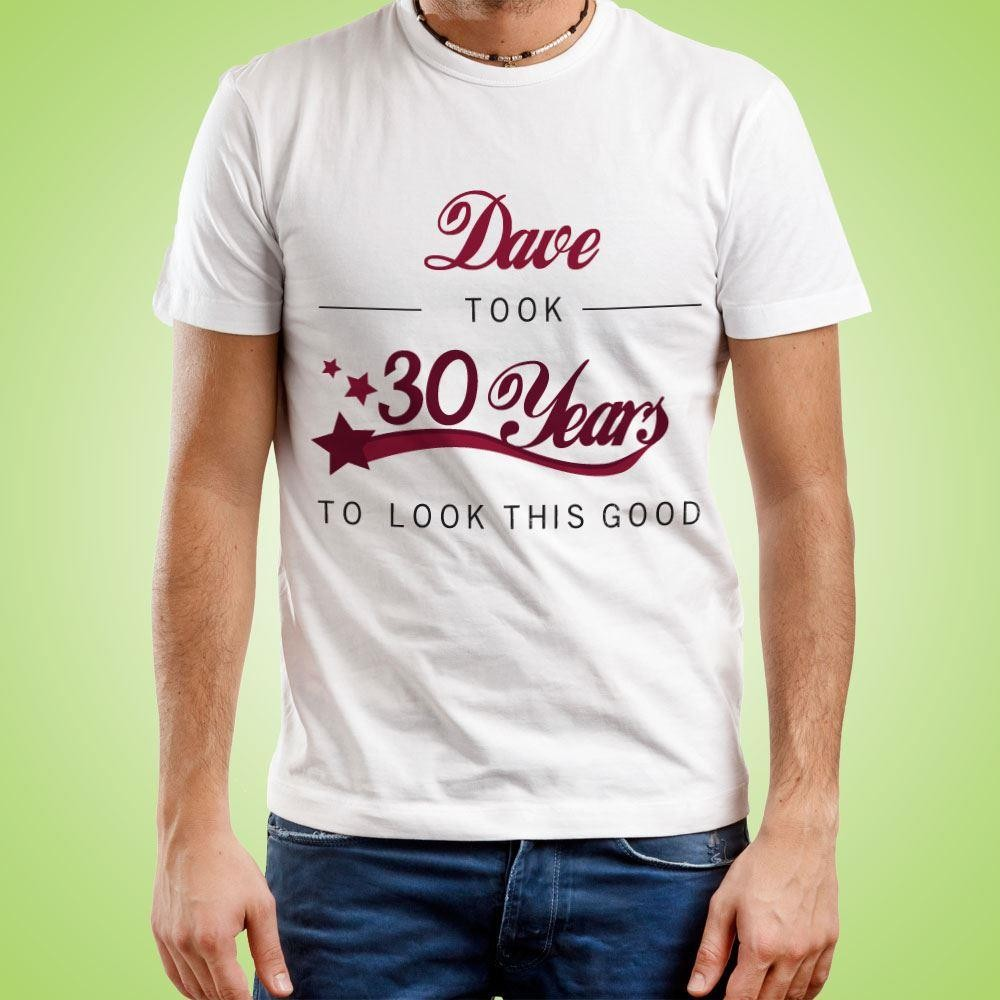 Customised Years to Look This Good Mens T-Shirt