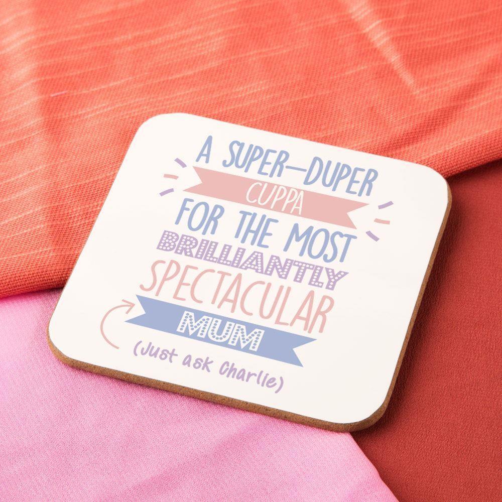 Personalised Best Mum...Just Ask Coaster