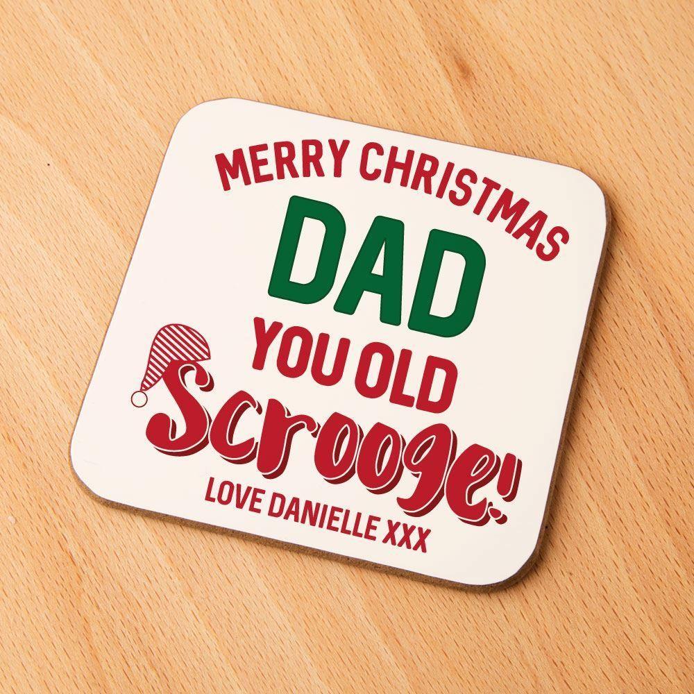 """Merry Christmas You Old Scrooge!"" Custom Coaster"
