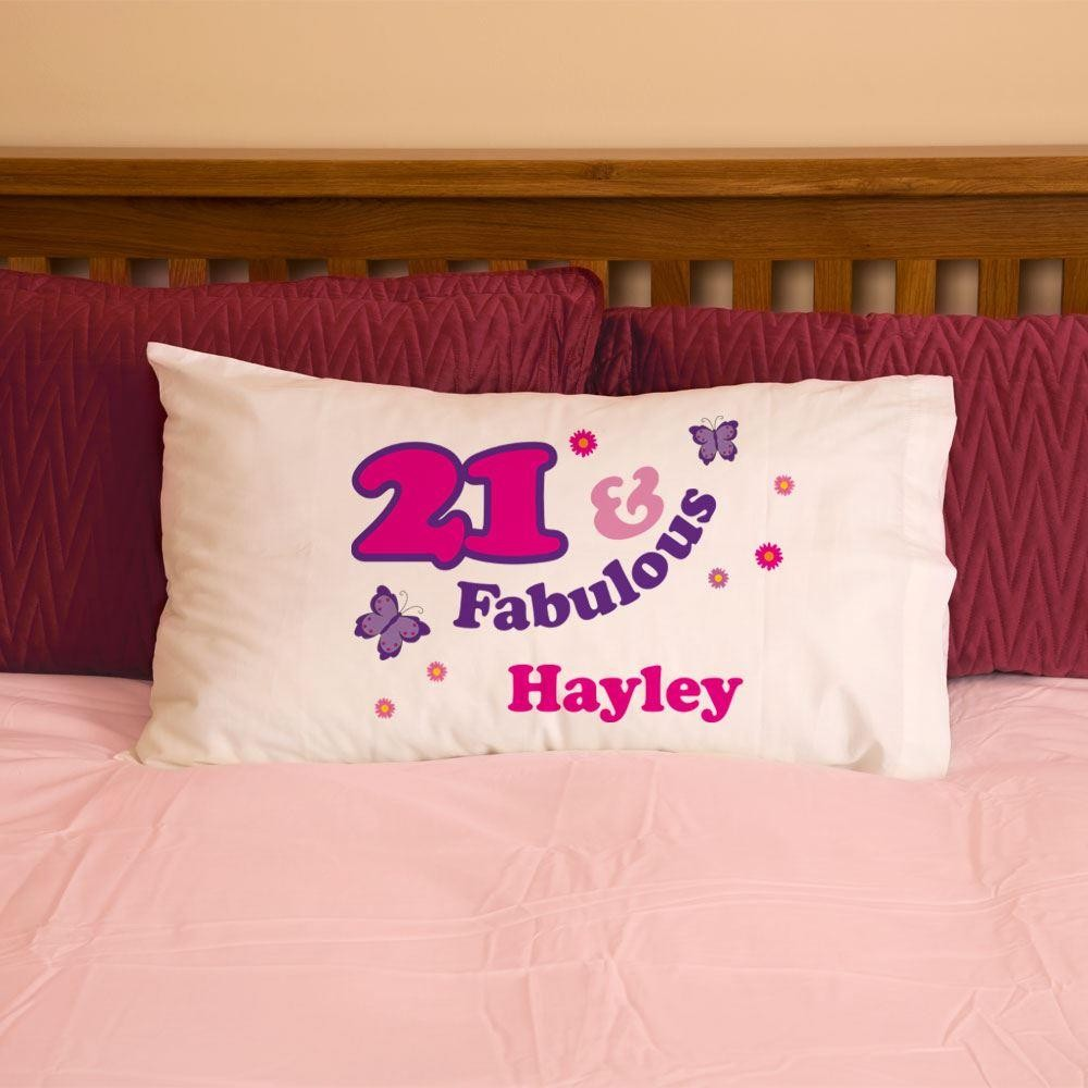 Girls 21 And Fabulous Pillowcase