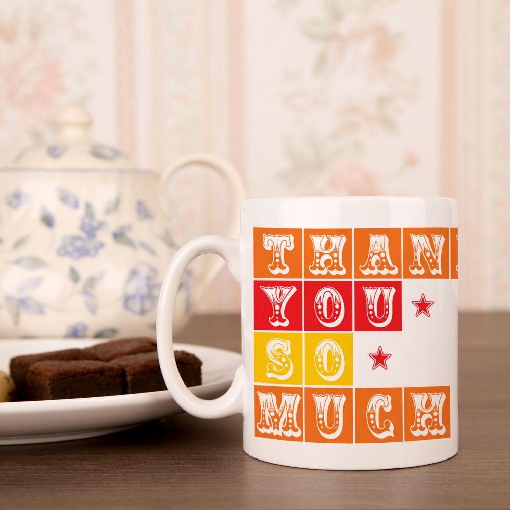Thank You So Much Mug