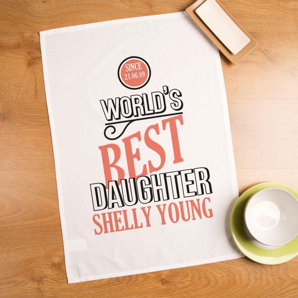 Personalised Worlds Best Daughter Printed Tea Towel