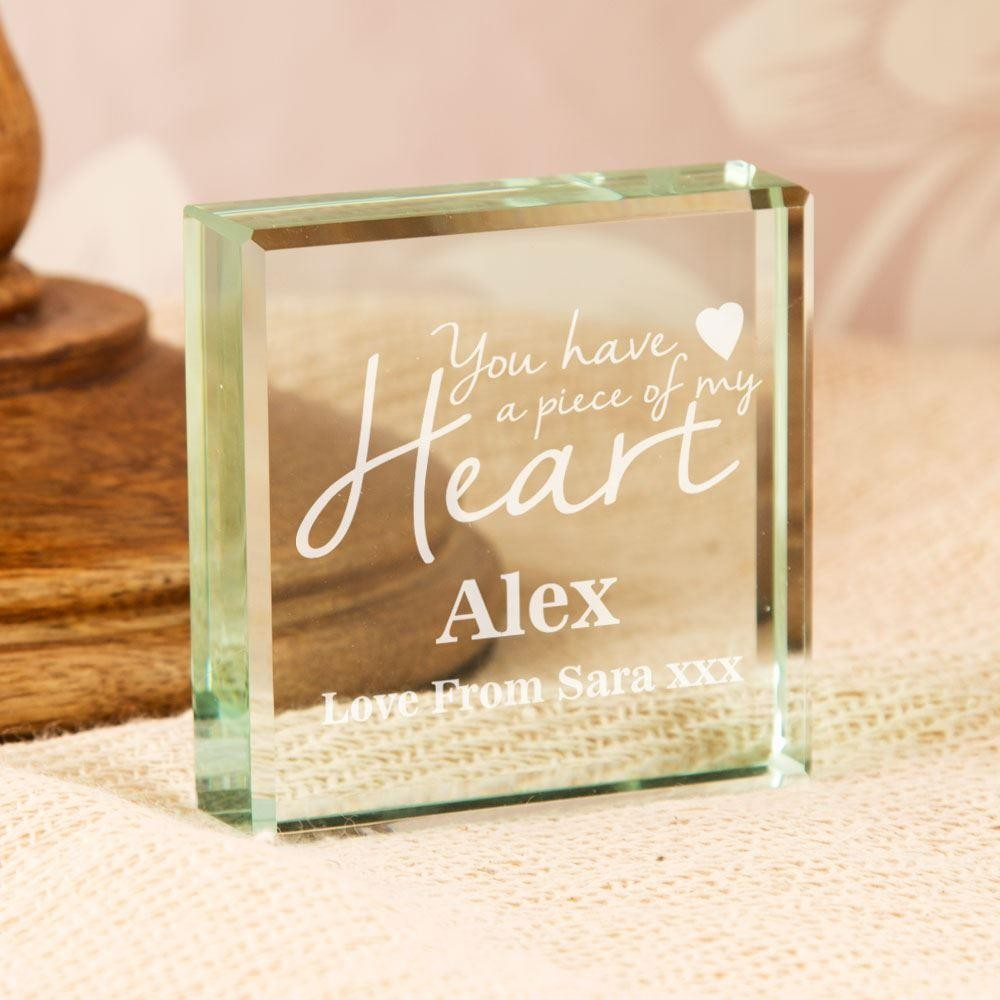Personalised You Have a Piece of My Heart Glass Block