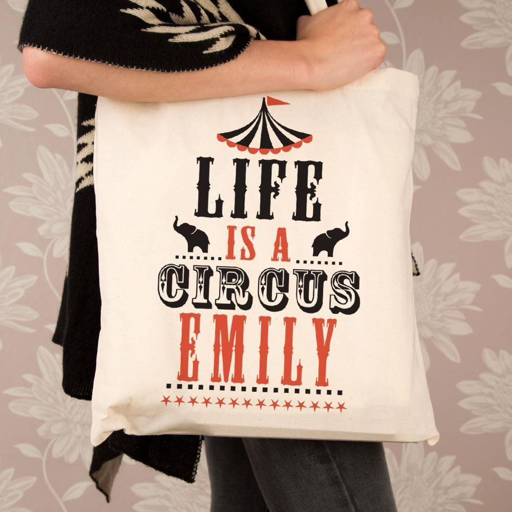 Personalised Life is a Circus Cotton Bag