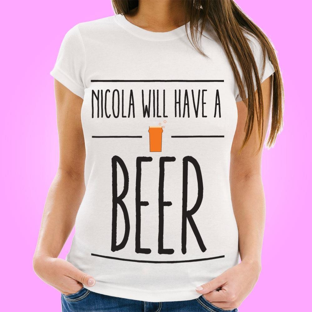 Customised Have a Beer Womens T-Shirt