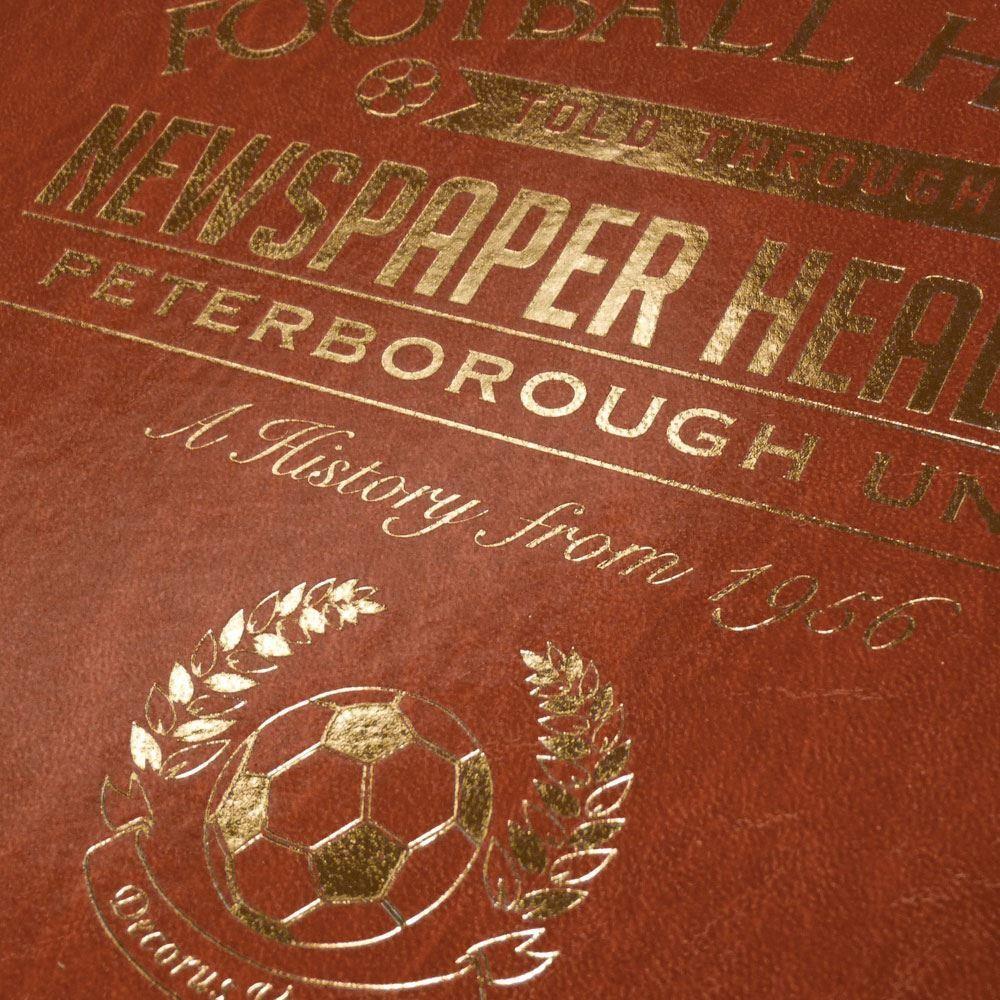 Personalised Peterborough United Football Club Headline Book