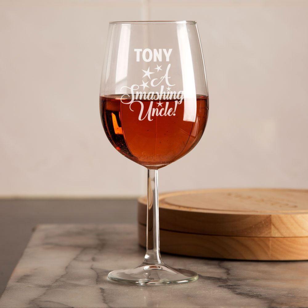 Personalised Smashing Uncle Wine Glass Forever Bespoke