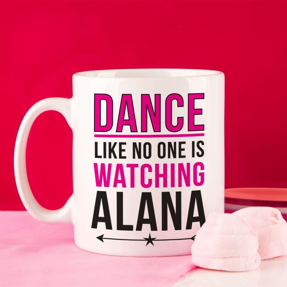 Dance Like No One is Watching Personalised Mug