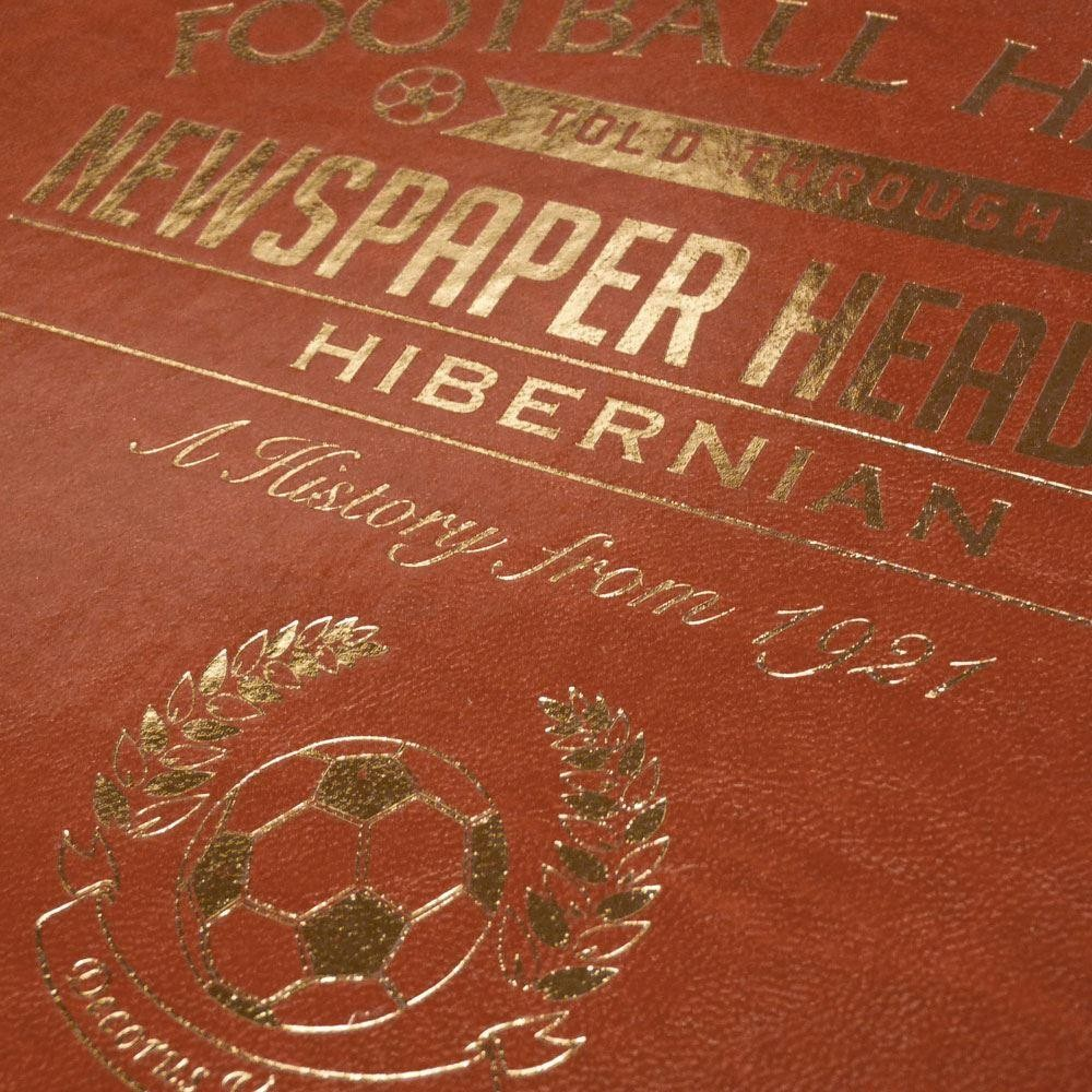 Customised Hibernian Football Club Headline Book