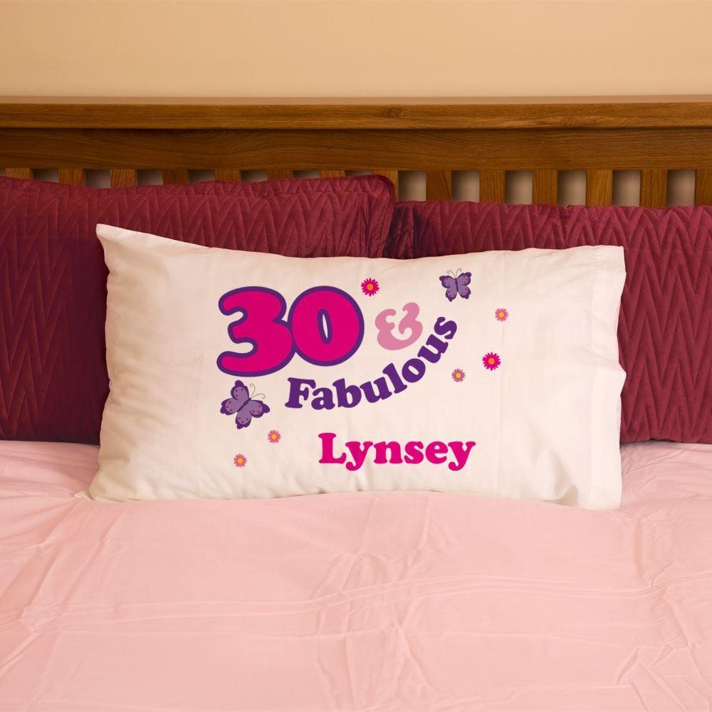 30 And Fabulous Pillowcase For Her