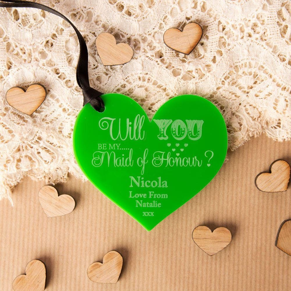 Personalised Will You Be My Maid of Honour Acrylic Heart