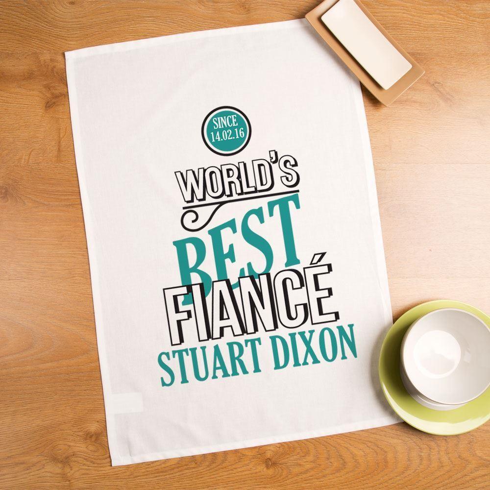 Customised Worlds Best Fiancé Printed Tea Towel