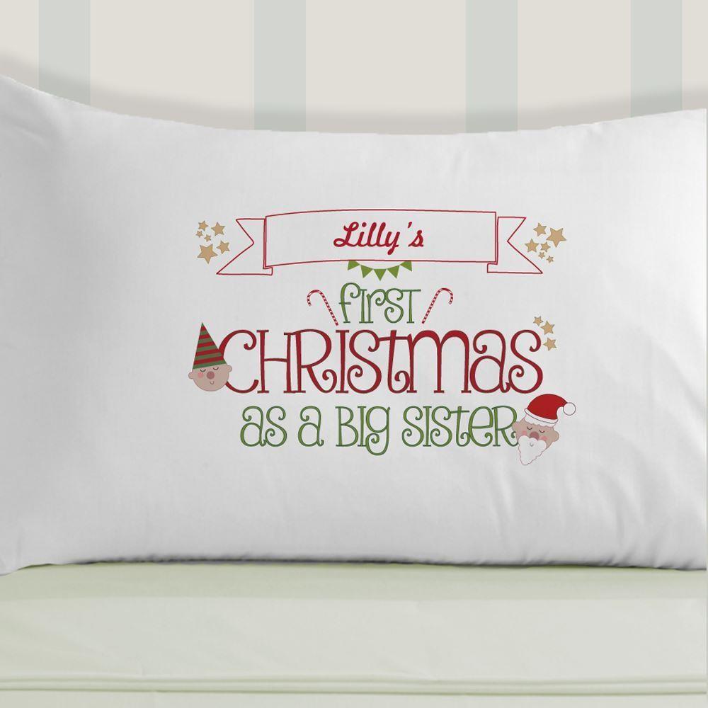 Bespoke First Christmas As A Big Sister Pillowcase