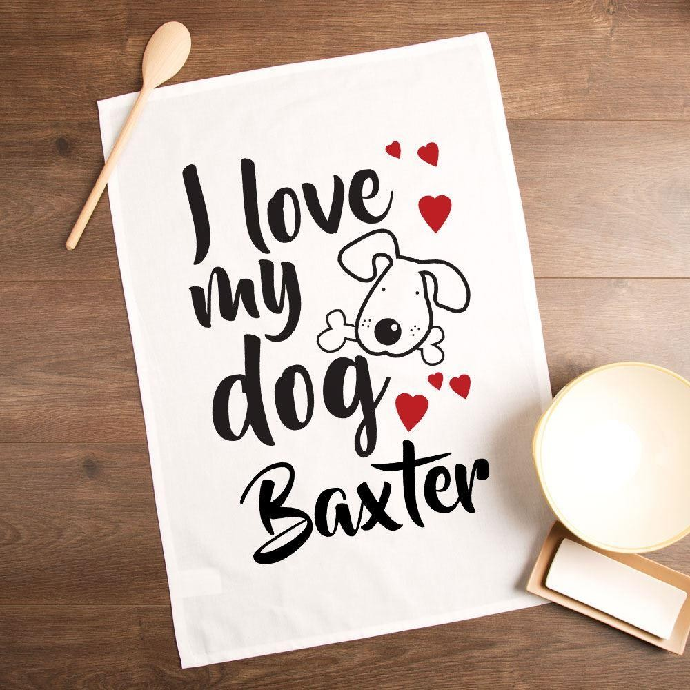 Personalised Love My Dog Printed Tea Towel