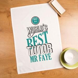 Personalised Worlds Best Tutor Printed Tea Towel for Him