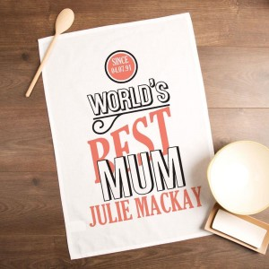 Worlds Best Mum Tea Towel with Name & Date