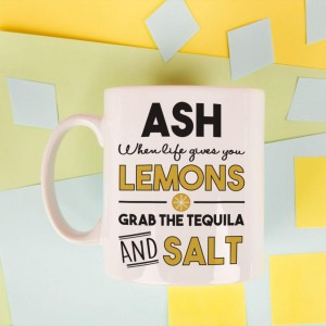 When Life Gives You Lemons...Personalised Mug