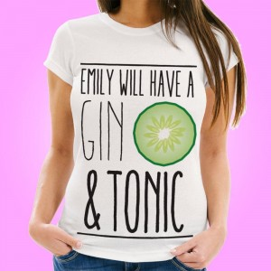 Will Have a Gin & Tonic Customised Womens Tee