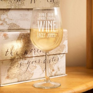 Personalised I Love You More Than Wine Glass