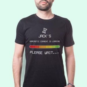 Customised Sarcastic Comment Loading Mens T-Shirt