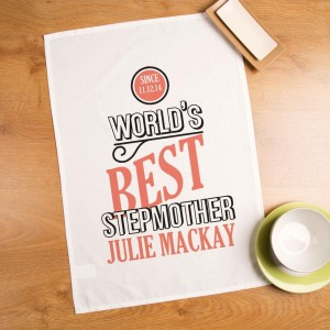 Customised Worlds Best Stepmother Tea Towel