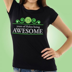 Personalised Years Being Awesome Womens Tee