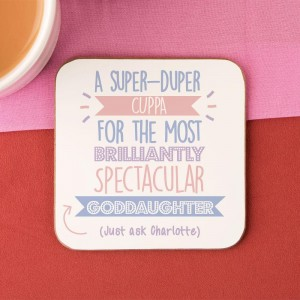 Personalised Best Goddaughter...Just Ask Coaster