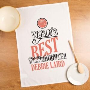 Worlds Best Stepdaughter Personalised Tea Towel