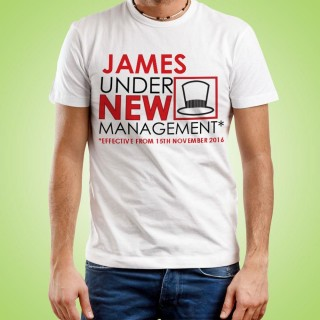Personalised Under New Management Mens Tshirt