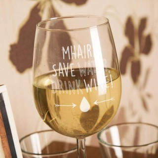 Engraved Save Water Drink Wine Glass