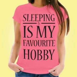 Pink Sleeping is my Hobby Womens Tee