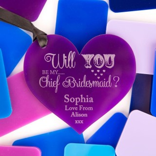 Personalised Will You Be My Chief Bridesmaid Acrylic Heart
