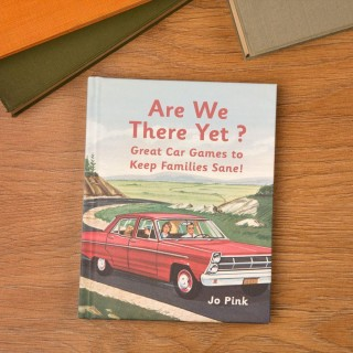 Are We There Yet Car Journeys Book