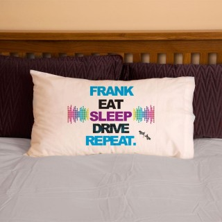 Personalised Eat Sleep Drive Repeat Pillowcase