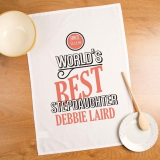 Worlds Best Stepdaughter Personalised Tea Towel