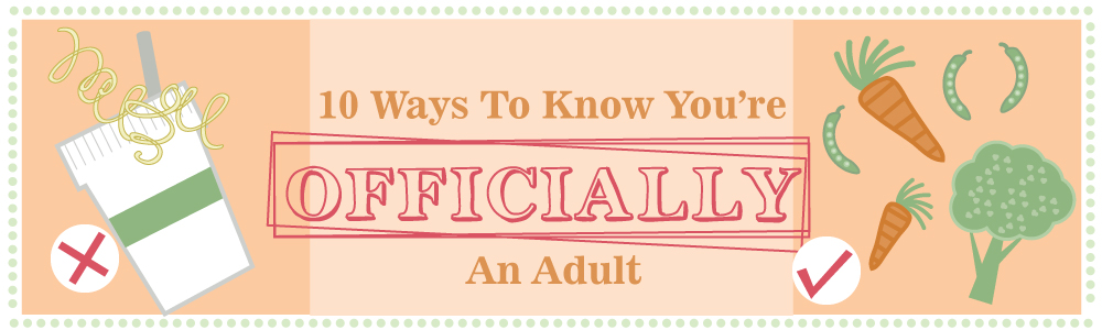 10 ways you know you are an adult!