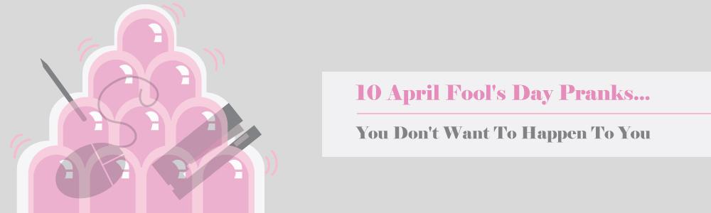 10 April Fool's Day Pranks...
